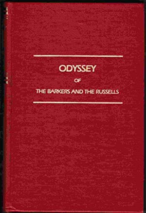 Odyssey of the Barkers and the Russells: Barker, Don W.