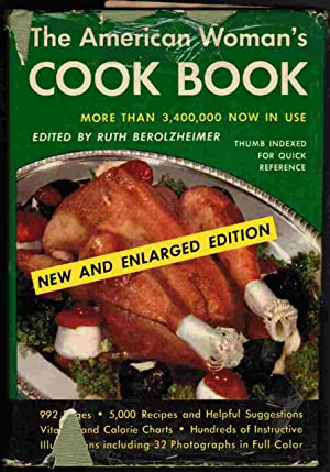 The American Woman's Cook Book: Berolzheimer, Ruth (editor)