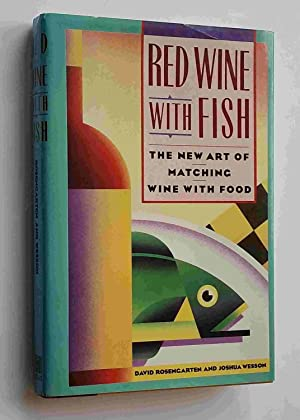 David rosengarten signed abebooks for Red wine with fish