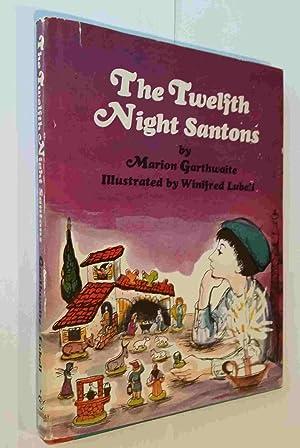 The Twelfth Night Santons: Garthwaite, Marion; Winifred