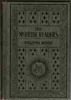 The McBride Fourth Reader: Priests, Teaching Communities and Lay Professors