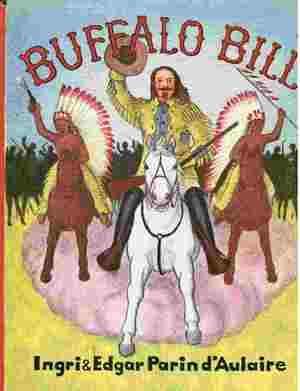 Buffalo Bill: d'Aulaire, Ingri & Edgar Parin