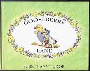 Gooseberry Lane: Tudor, Bethany