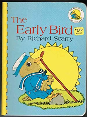 The Early Bird: Scarry, Richard