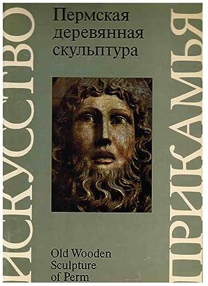 Old Wooden Sculpture of Perm (Permskaia dereviannaia: Vlasova, O. M.;