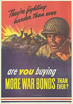 War Bond - They're fighting harder than ever - Authentic Original 28.5