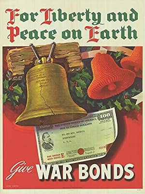 War Bond - For Liberty and peace on earth - Authentic Original 28.5