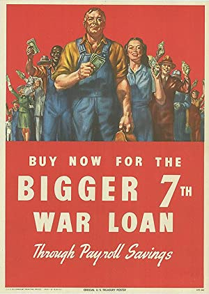 War Bond - Buy now for the bigger 7th war loan - Authentic Original 10