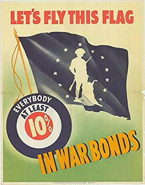 War Bond - Let's fly this Flag! - Authentic Original 21.75