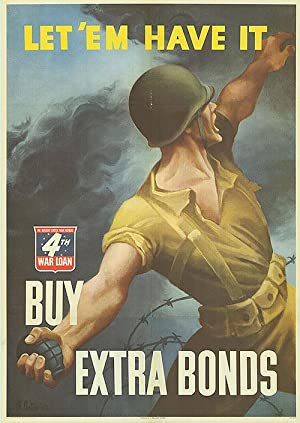 War Bond - Let 'em have it! - Authentic Original 28.5