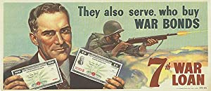 War Bond - They also serve, who buy - Authentic Original 20