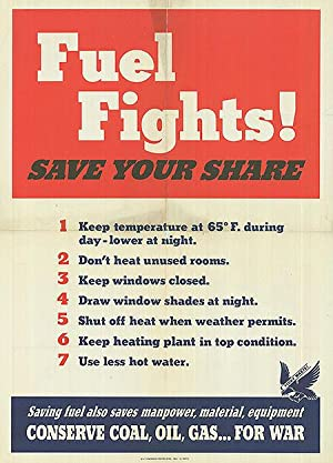 War Conservation - Fuel Fights! Save your share - Authentic Original 20