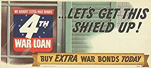 War Bond - Let's get this shield up! - Authentic Original 22.5