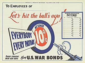 War Bond - Let's hit the bull's eye! - Authentic Original 38.5