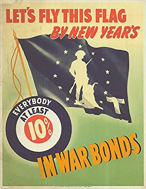 War Bond - Let's Fly this flag by New Year's - Authentic Original 14