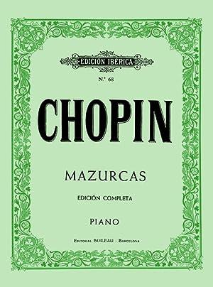 CHOPIN - Mazurkas Completas para Piano (Iberica): CHOPIN