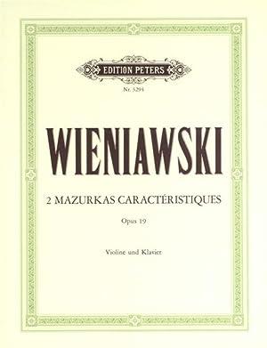 WIENIAWSKI - Mazurkas Caracteristicas (2) Op.19 para: WIENIAWSKI
