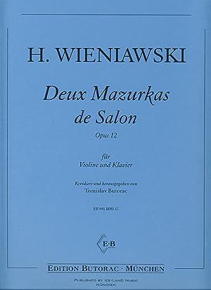 WIENIAWSKI - Mazurkas de Salon (2) Op.12: WIENIAWSKI