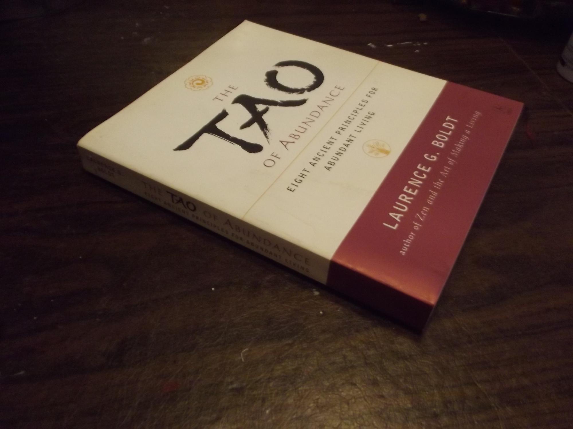 The Tao Of Abundance Eight Ancient Principles For Abundant Living