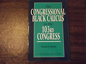 The Congressional Black Caucus in the 103rd Congress