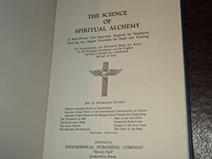The Science of Spiritual Alchemy: Rev. Dr. R. Swinburne Clymer