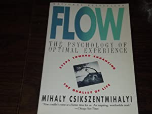 Flow: The Psychology of Optimal Experience: Csikszentmihalyi, Mihaly