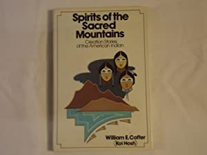 Spirits of the Sacred Mountains: Creation Stories of the American Indians