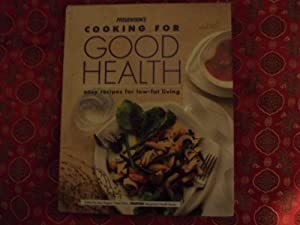 Prevention's Cooking for Good Health: Easy Recipes for Low-Fat Living