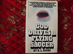 God Drives a Flying Saucer: R. L. Dione