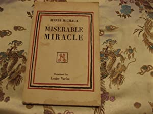 Miserable Miracle (Mescaline): Henri Michaux