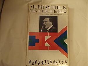 Murray the K Tells it Like it: Murray Kaufman