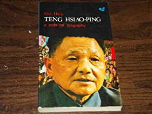 Teng Hsiao-ping, a Political Biography