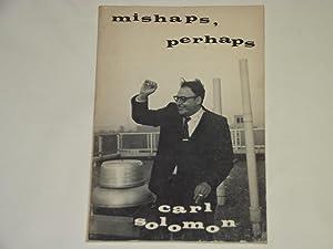 Mishaps, Perhaps: Carl Solomon
