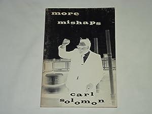 More Mishaps: Carl Solomon