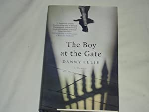 The Boy at the Gate: A Memoir