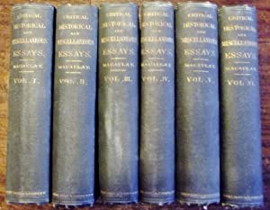 Critical, Historical and Miscellaneous Essays, with a Memoir and Index in Six Volumes