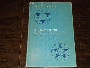 The Key to the True Quabbalah: Franz Bardon