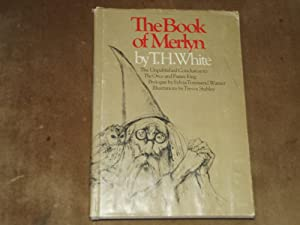 The Book of Merlyn: The Unpublished Conclusion: White, Terence Hanbury
