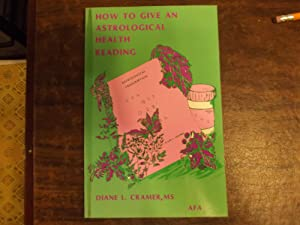 How to Give an Astrological Health Reading
