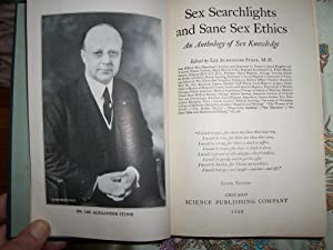 Sex Searchlights and Sane Sex Ethics: An: Dr. Lee Alexander