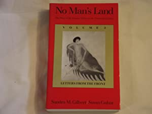No Man's Land: The Place of the Woman Writer in the Twentieth Century Letters from the Front