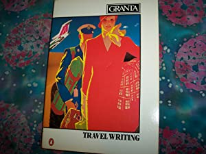 Granta 10, Travel Writing