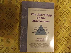 The Astrology of the Macrocosm: New Directions in Mundane astrology