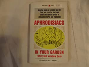Aphrodisiacs in Your Garden