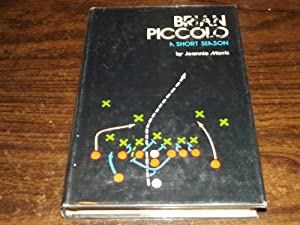 Brian Piccolo, a Short Season