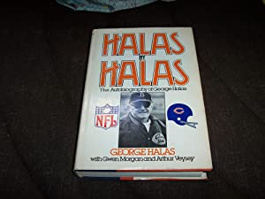 Halas By Halas, the Autobiography of George Halas