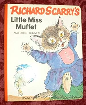 Little Miss Muffet and Other Rhymes: Scarry, Richard
