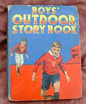 Boys' Outdoor Story Book: A Harcourt Burrage;