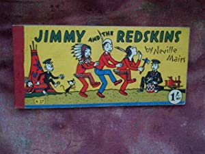 Jimmy and the Redskins- Strip Book: Neville Main