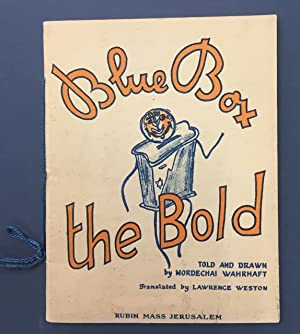 BLUE BOX THE BOLD. TOLD AND DRAWN BY.